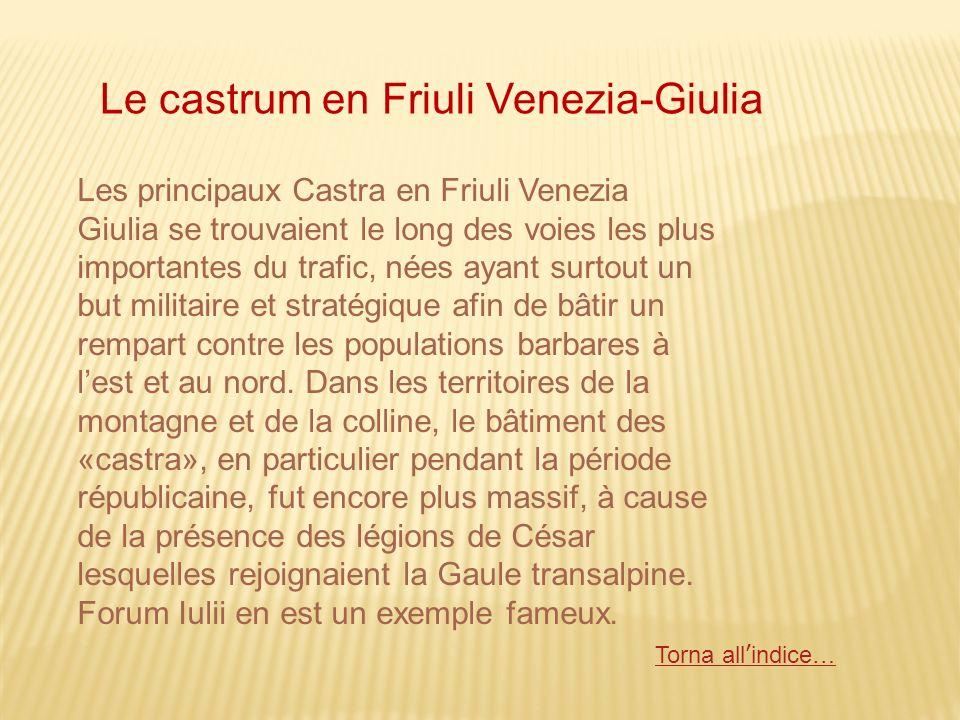 Le castrum en Friuli Venezia-Giulia