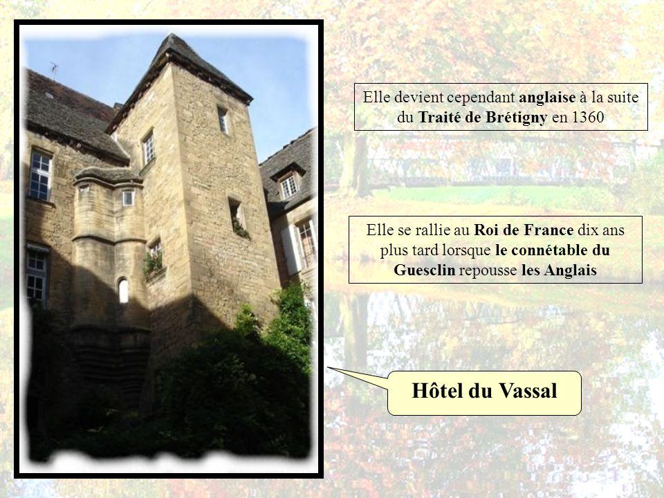 Elle devient cependant anglaise à la suite du Traité de Brétigny en 1360