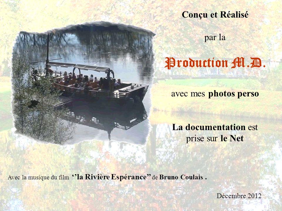 Production M.D. Conçu et Réalisé par la avec mes photos perso