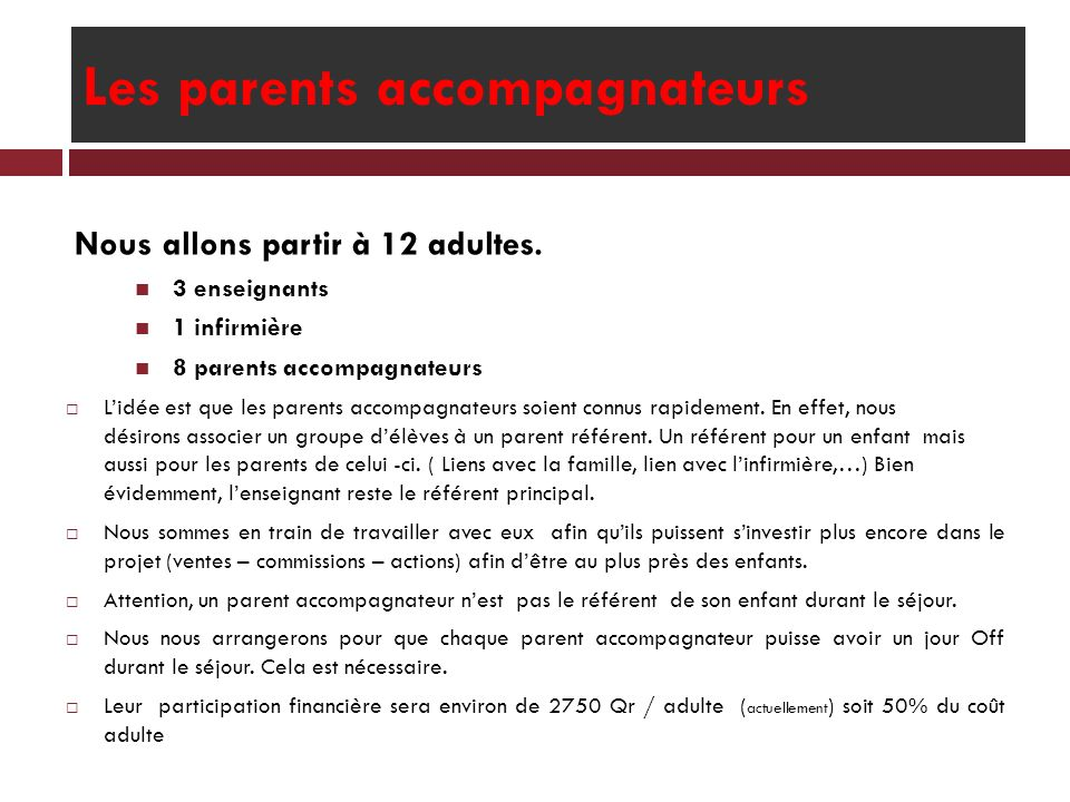 Les parents accompagnateurs