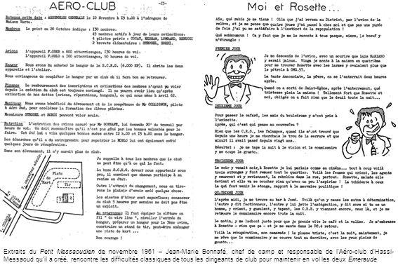 Extraits du Petit Messaoudien de novembre 1961 – Jean-Marie Bonnafé, chef de camp et responsable de l'Aéro-club d'Hassi-Messaoud qu'il a créé, rencontre les difficultés classiques de tous les dirigeants de club pour maintenir en vol les deux Emeraude