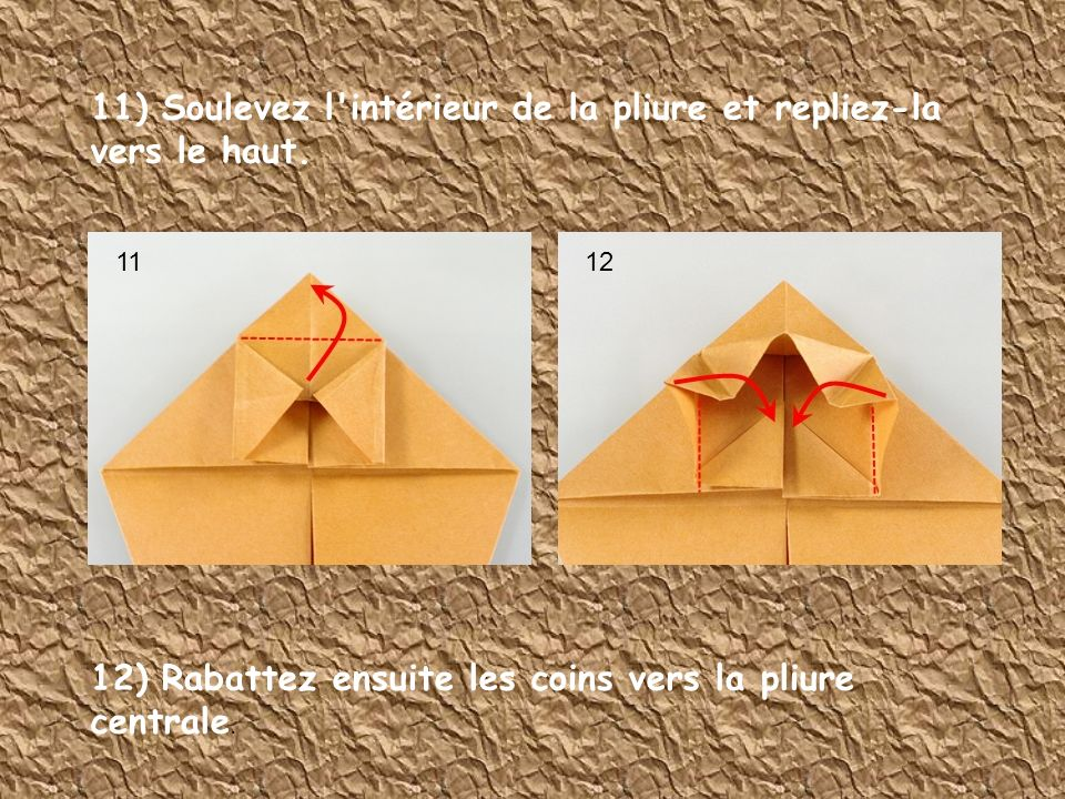 11) Soulevez l intérieur de la pliure et repliez-la vers le haut.