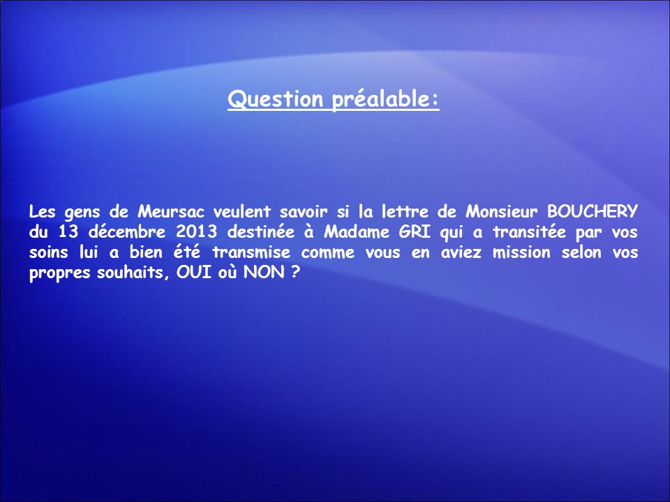 Question préalable: