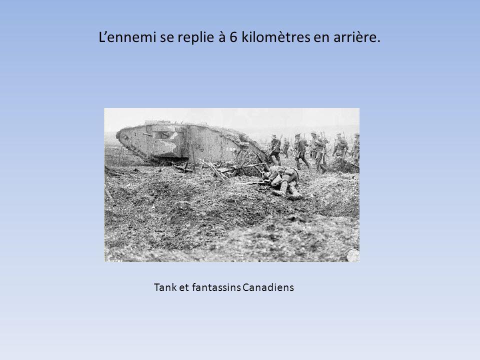 L'ennemi se replie à 6 kilomètres en arrière.