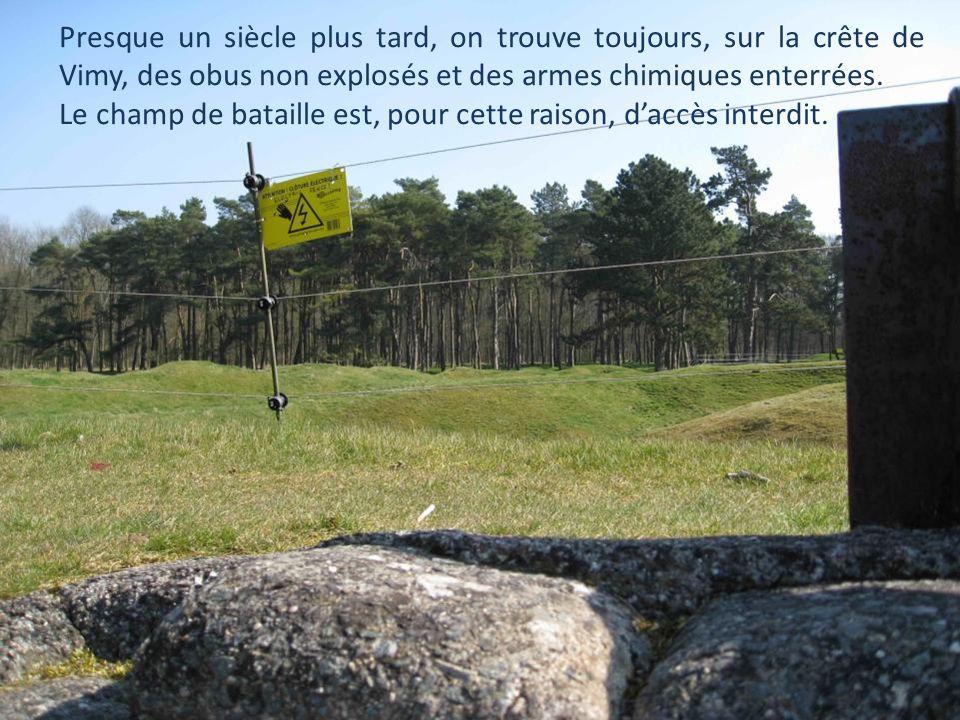Presque un siècle plus tard, on trouve toujours, sur la crête de Vimy, des obus non explosés et des armes chimiques enterrées.