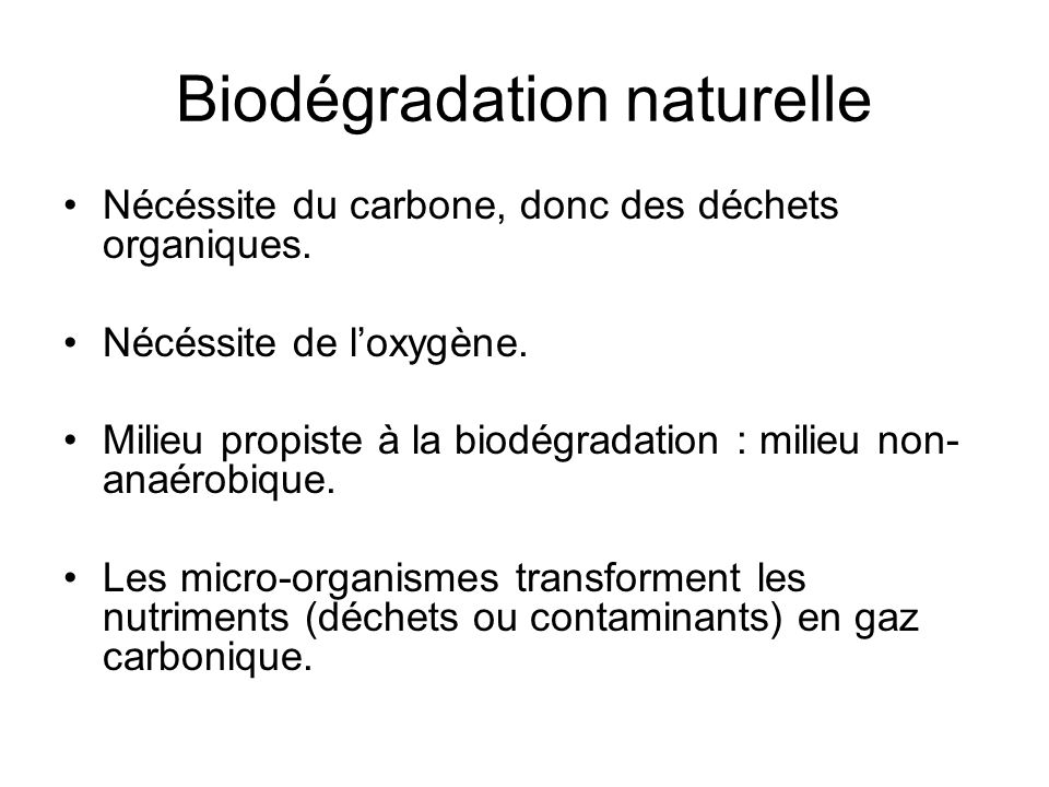 Biodégradation naturelle