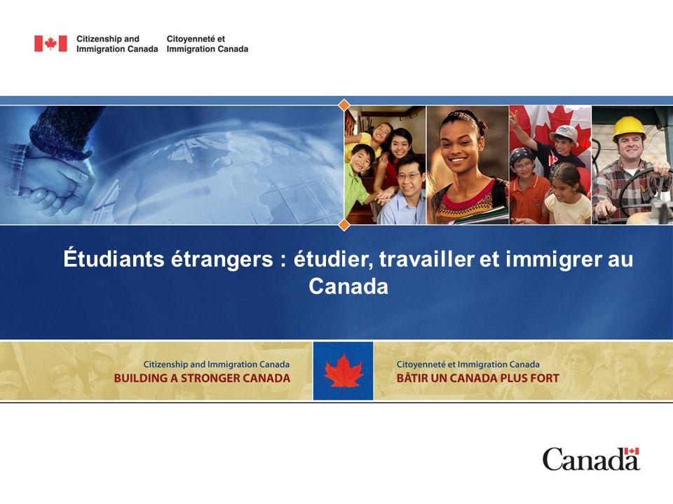 Étudiants étrangers : étudier, travailler et immigrer au Canada