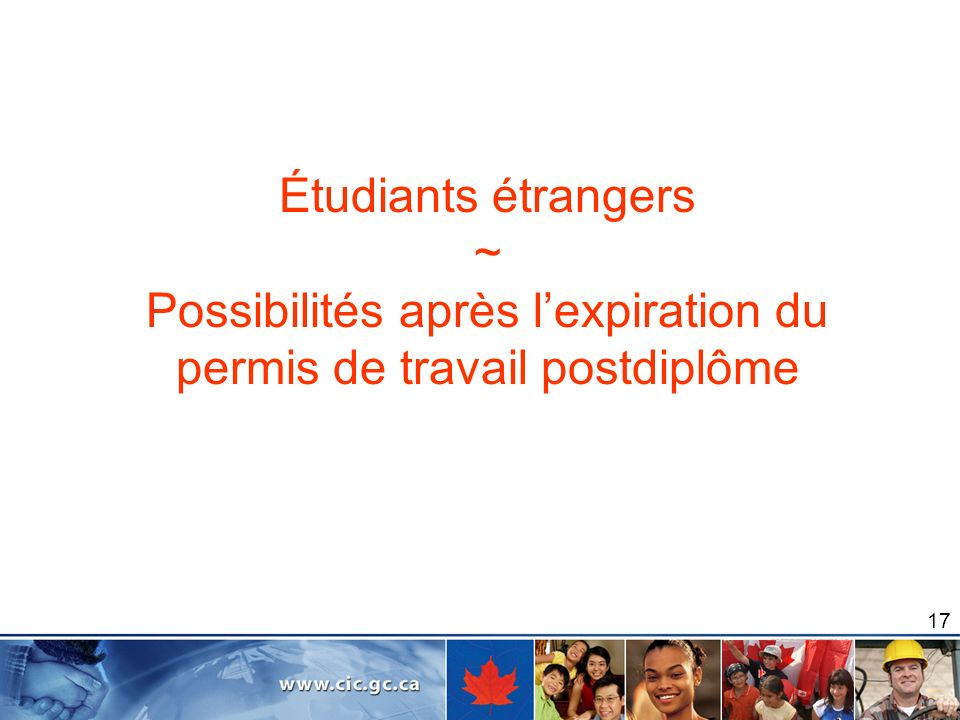 Étudiants étrangers ~ Possibilités après l'expiration du permis de travail postdiplôme