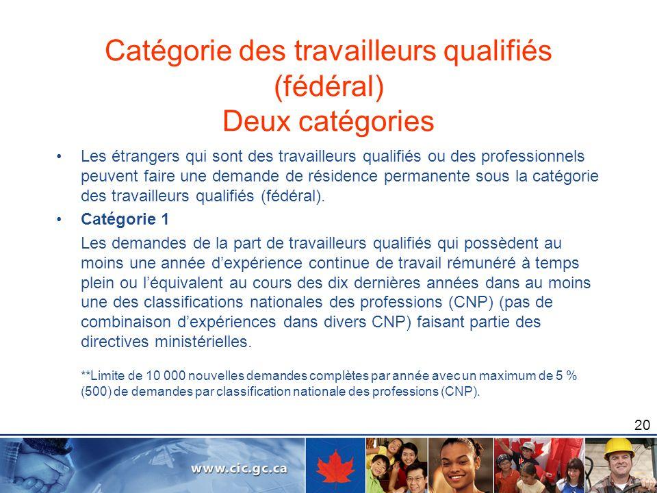 Catégorie des travailleurs qualifiés (fédéral) Deux catégories