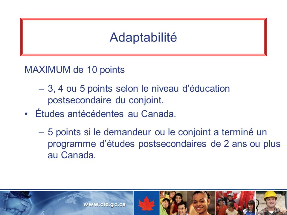 Adaptabilité MAXIMUM de 10 points