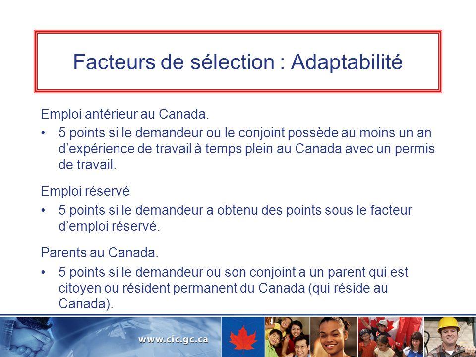 Facteurs de sélection : Adaptabilité