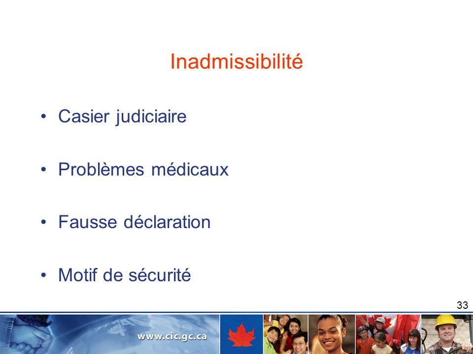 Inadmissibilité Casier judiciaire Problèmes médicaux