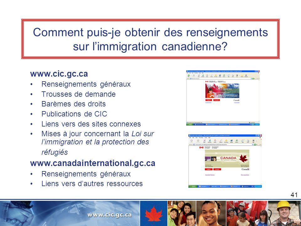Comment puis-je obtenir des renseignements sur l'immigration canadienne