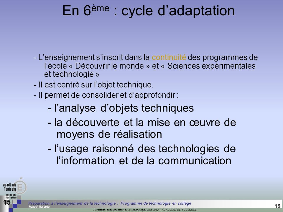 En 6ème : cycle d'adaptation