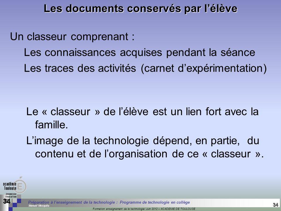 Les documents conservés par l'élève
