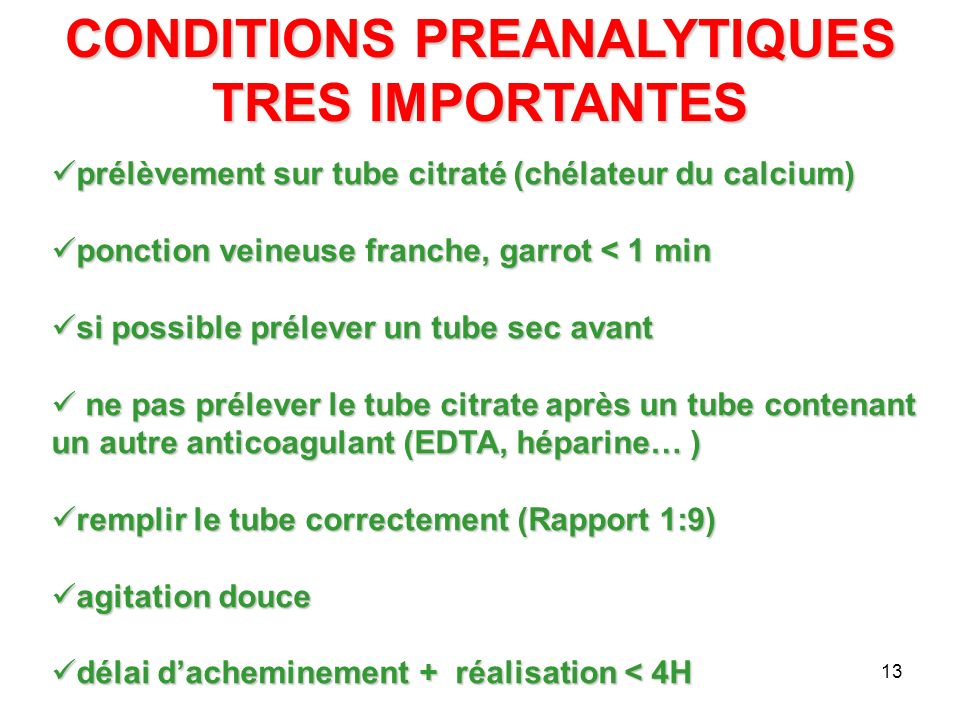 CONDITIONS PREANALYTIQUES TRES IMPORTANTES