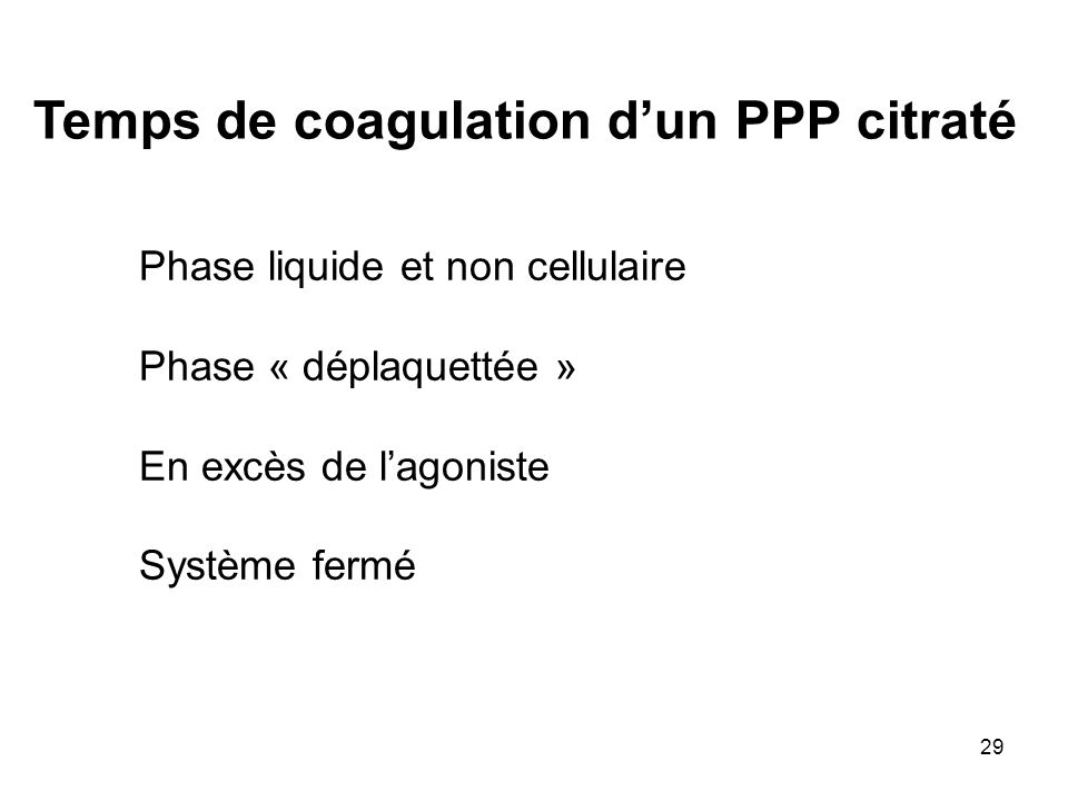 Temps de coagulation d'un PPP citraté