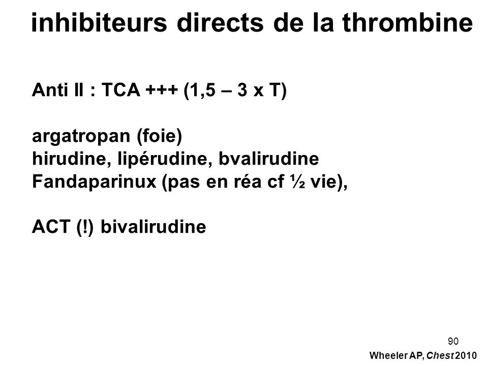 inhibiteurs directs de la thrombine