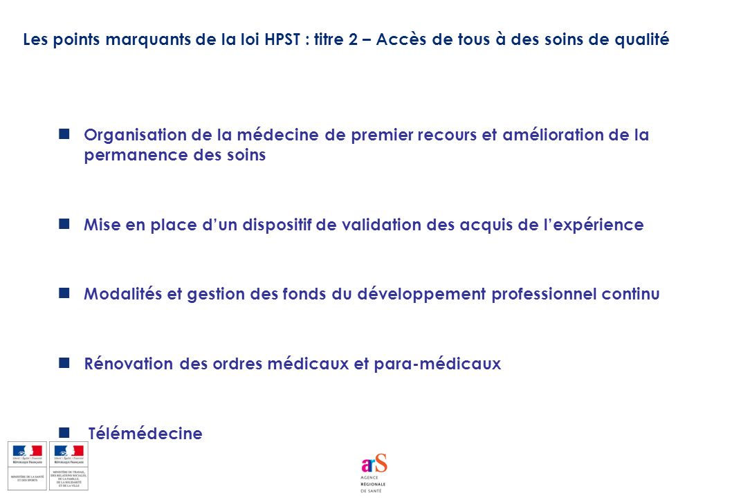 Les points marquants de la loi HPST : titre 2 – Accès de tous à des soins de qualité
