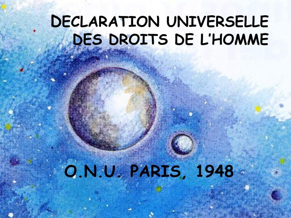 DECLARATION UNIVERSELLE DES DROITS DE L'HOMME