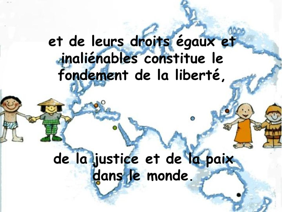 de la justice et de la paix dans le monde.