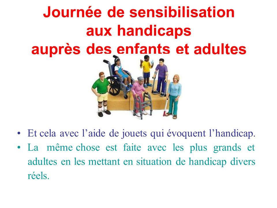 Journée de sensibilisation aux handicaps auprès des enfants et adultes