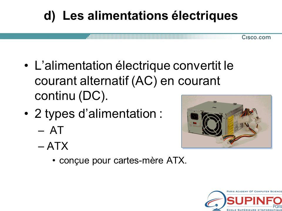 d) Les alimentations électriques