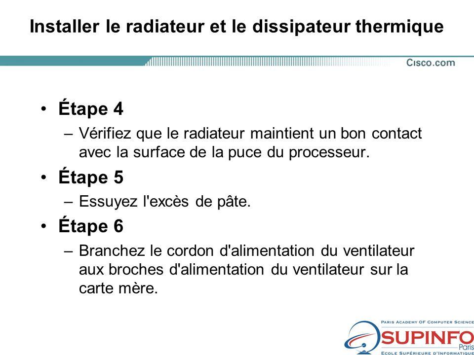 Installer le radiateur et le dissipateur thermique