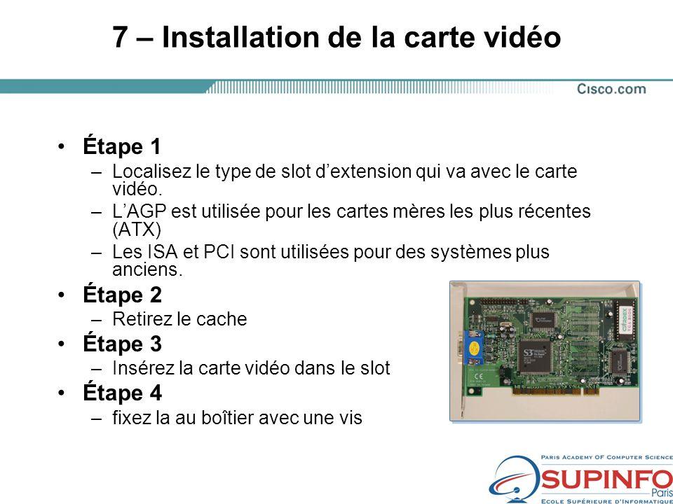 7 – Installation de la carte vidéo