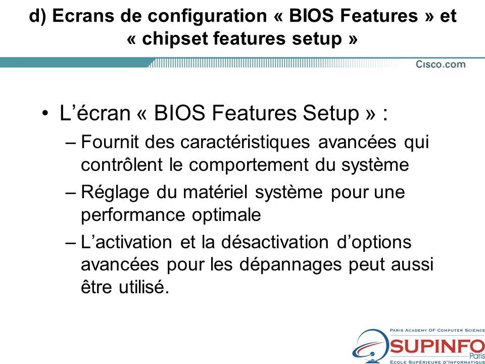 L'écran « BIOS Features Setup » :