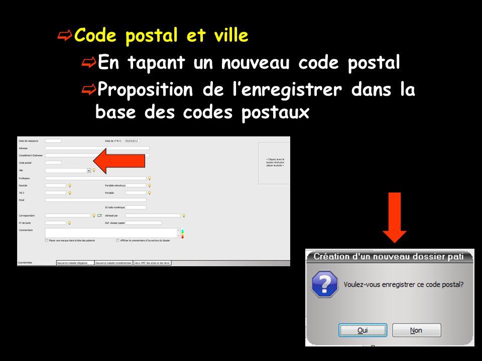 Code postal et ville En tapant un nouveau code postal.