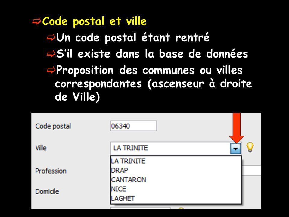 Code postal et ville Un code postal étant rentré. S'il existe dans la base de données.