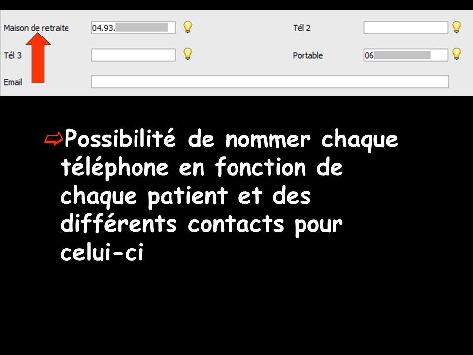 Possibilité de nommer chaque téléphone en fonction de chaque patient et des différents contacts pour celui-ci