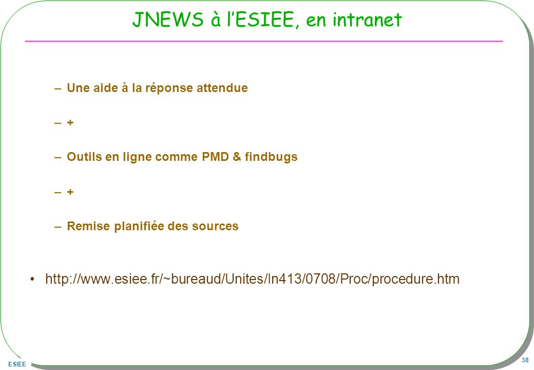 JNEWS à l'ESIEE, en intranet