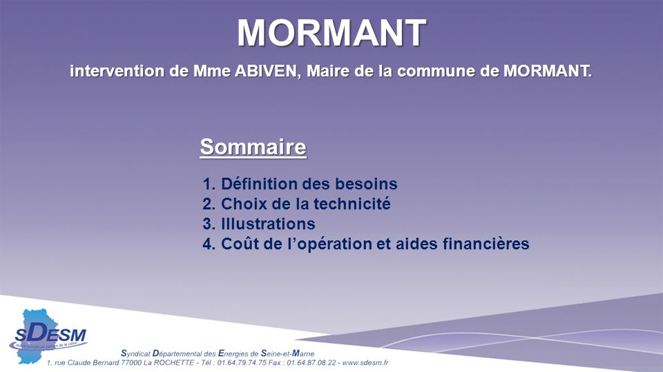 intervention de Mme ABIVEN, Maire de la commune de MORMANT.