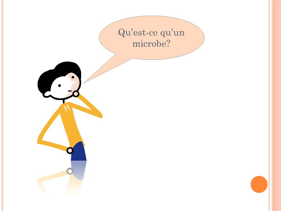 Qu'est-ce qu'un microbe