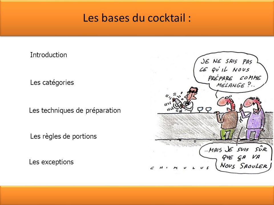 Les bases du cocktail : Introduction Les catégories