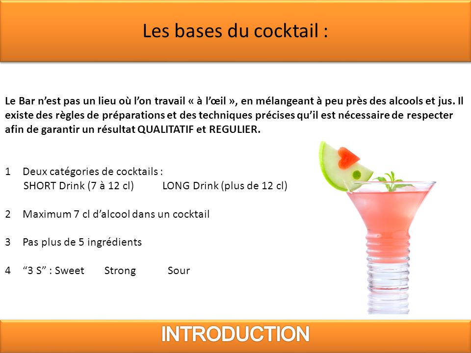 Les bases du cocktail : INTRODUCTION