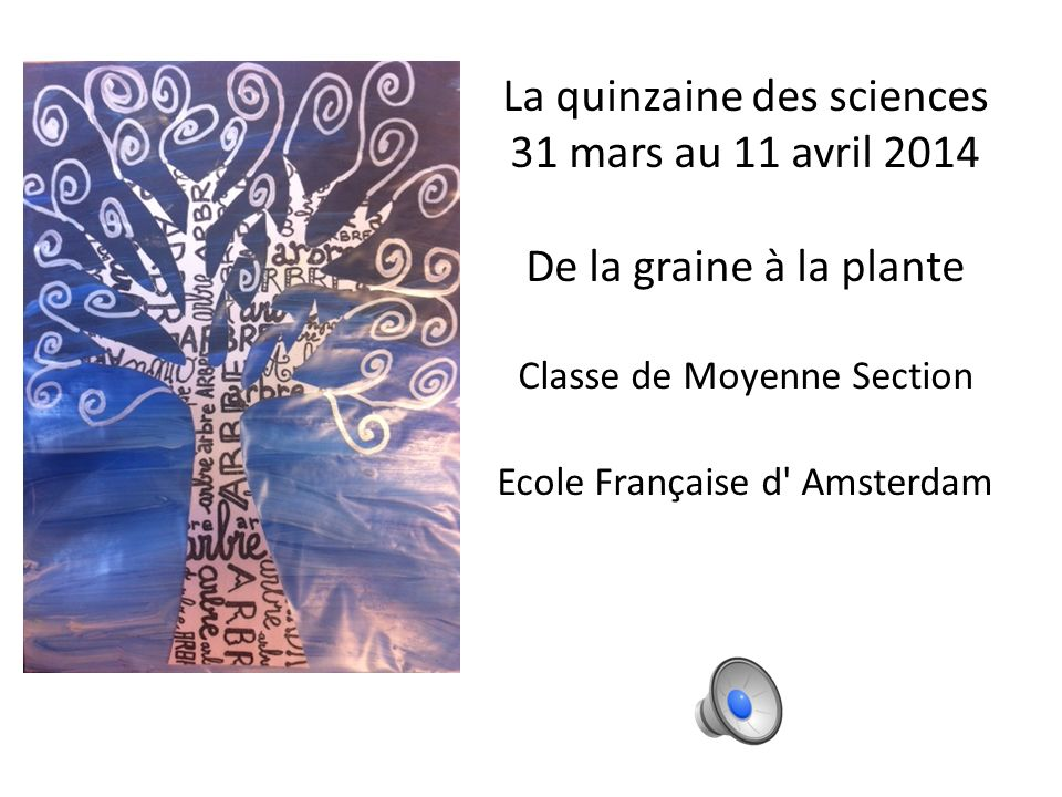 La quinzaine des sciences 31 mars au 11 avril 2014