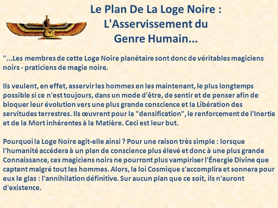 Le Plan De La Loge Noire : L Asservissement du Genre Humain...