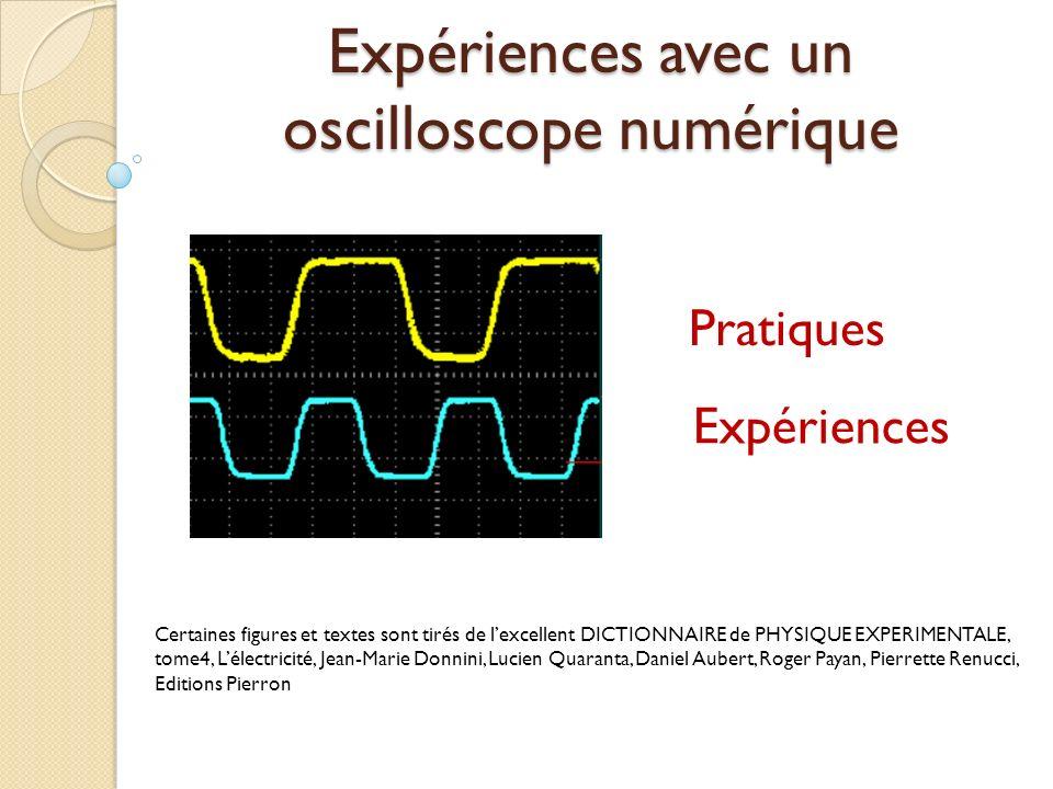 Expériences avec un oscilloscope numérique