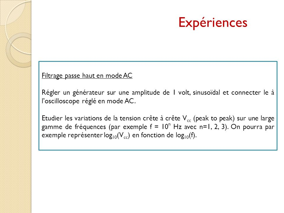 Expériences Filtrage passe haut en mode AC