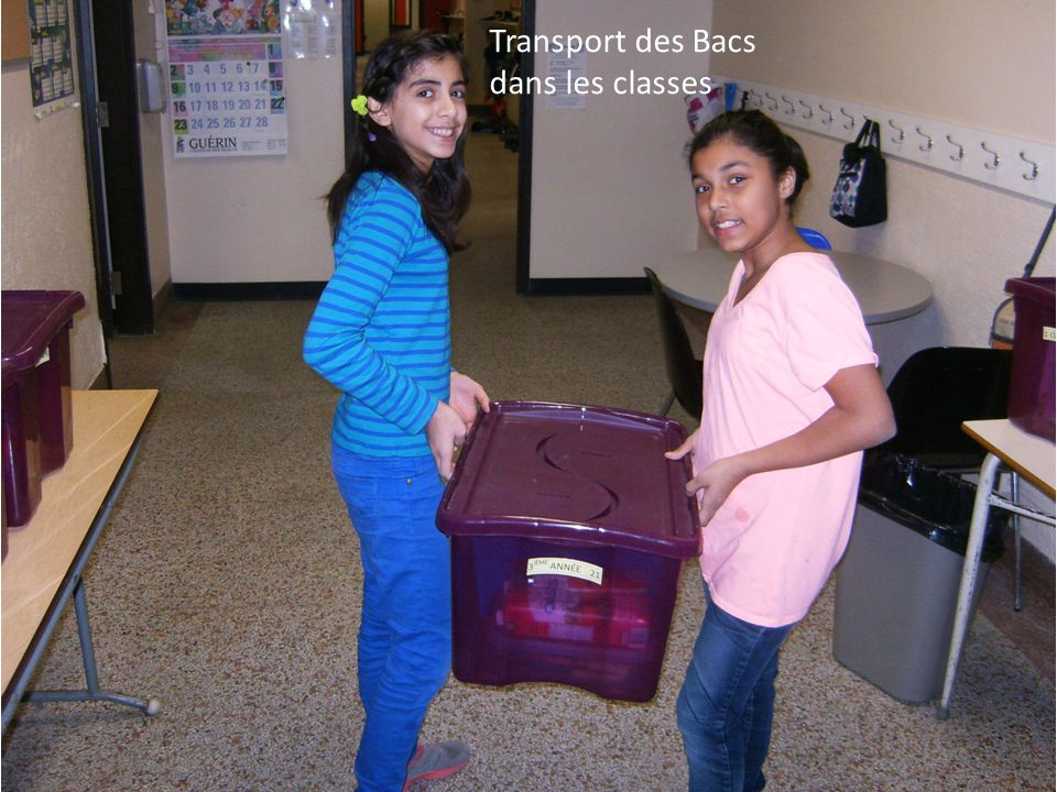 Transport des Bacs dans les classes