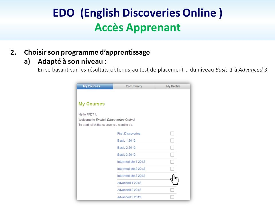EDO (English Discoveries Online ) Accès Apprenant