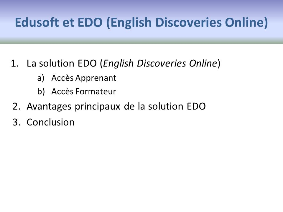 Edusoft et EDO (English Discoveries Online)