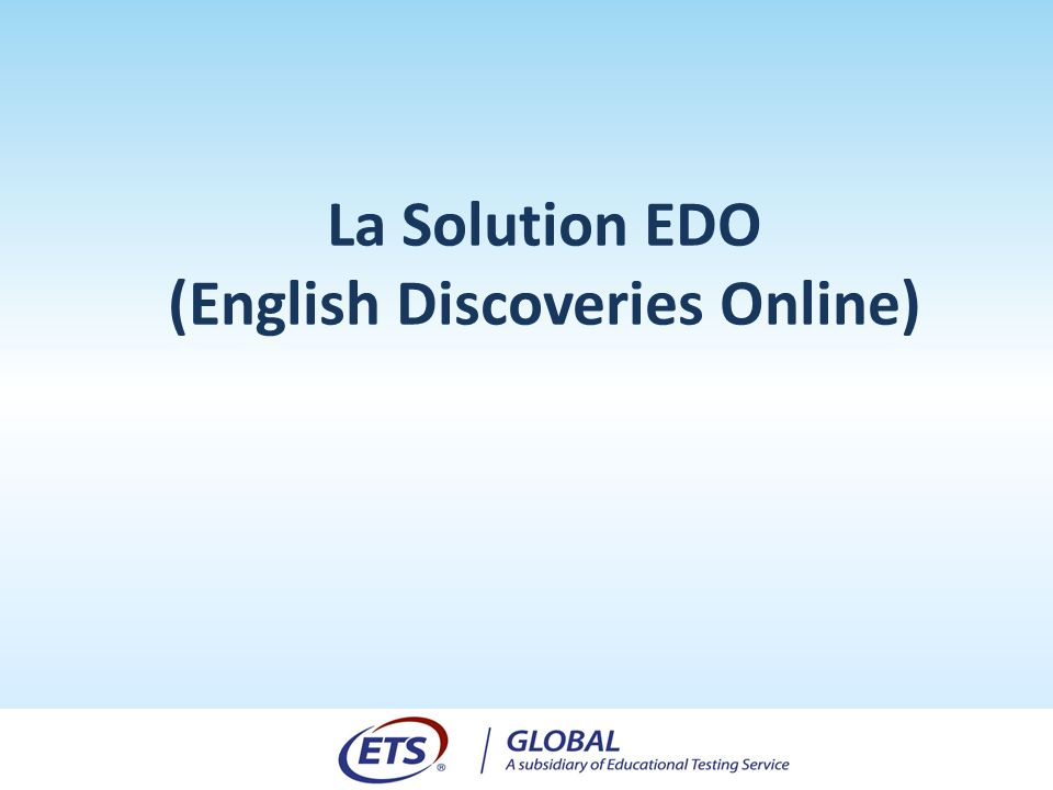 La Solution EDO (English Discoveries Online)
