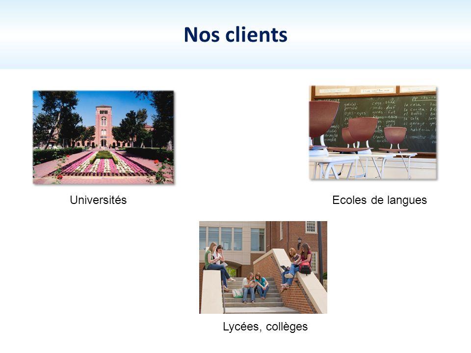 Nos clients Universités Ecoles de langues Lycées, collèges