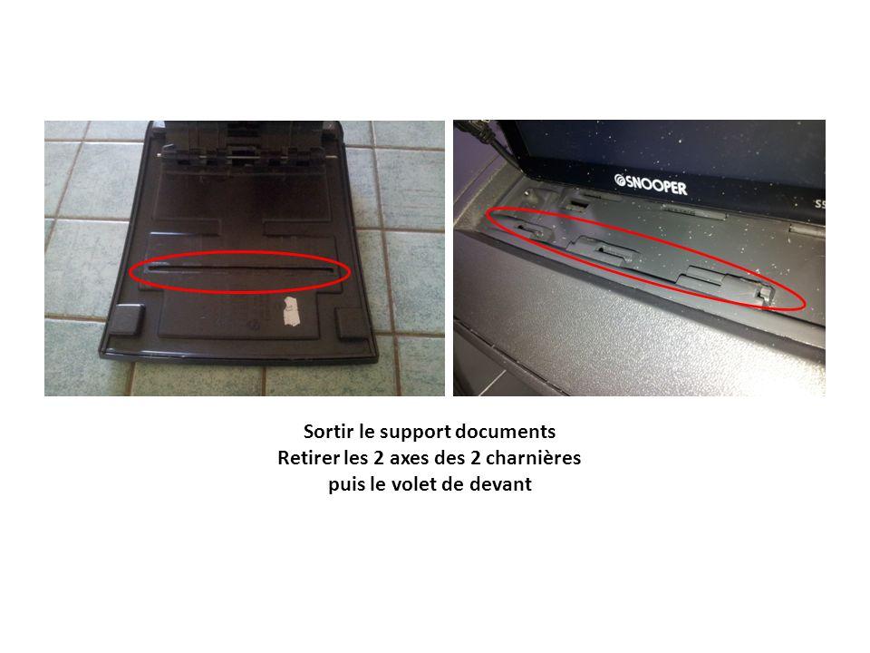 Sortir le support documents Retirer les 2 axes des 2 charnières