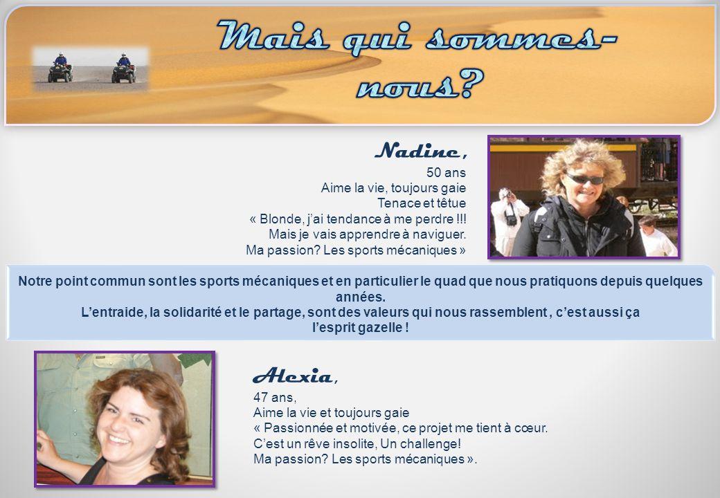 Mais qui sommes-nous Nadine, Alexia, 50 ans