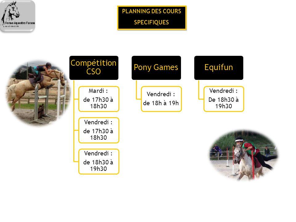 Compétition CSO Pony Games Equifun Mardi : de 17h30 à 18h30 Vendredi :